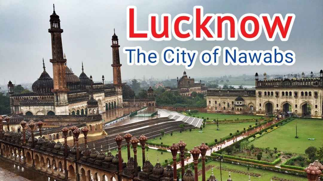 lucknow city of nawabs